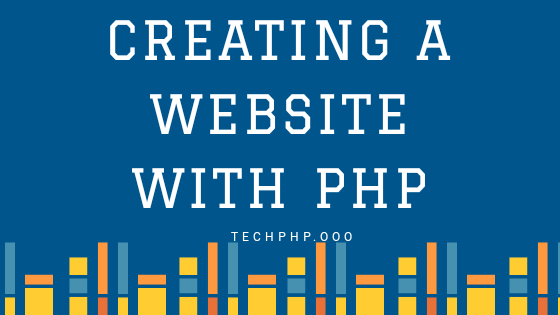 Creating a Website With PHP