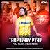 Temporary Pyar (Remix) - Kaka - VDJ Rahul