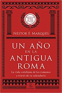 Un año en la antigua Roma- Nestor F. Marques