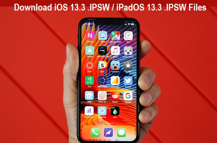 Download iOS 13.3 .IPSW and iPadOS 13.3 .IPSW Files