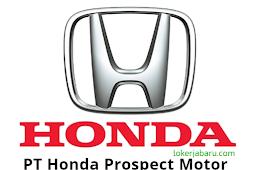 Lowongan Kerja PT Honda Prospect Motor ( HPM )
