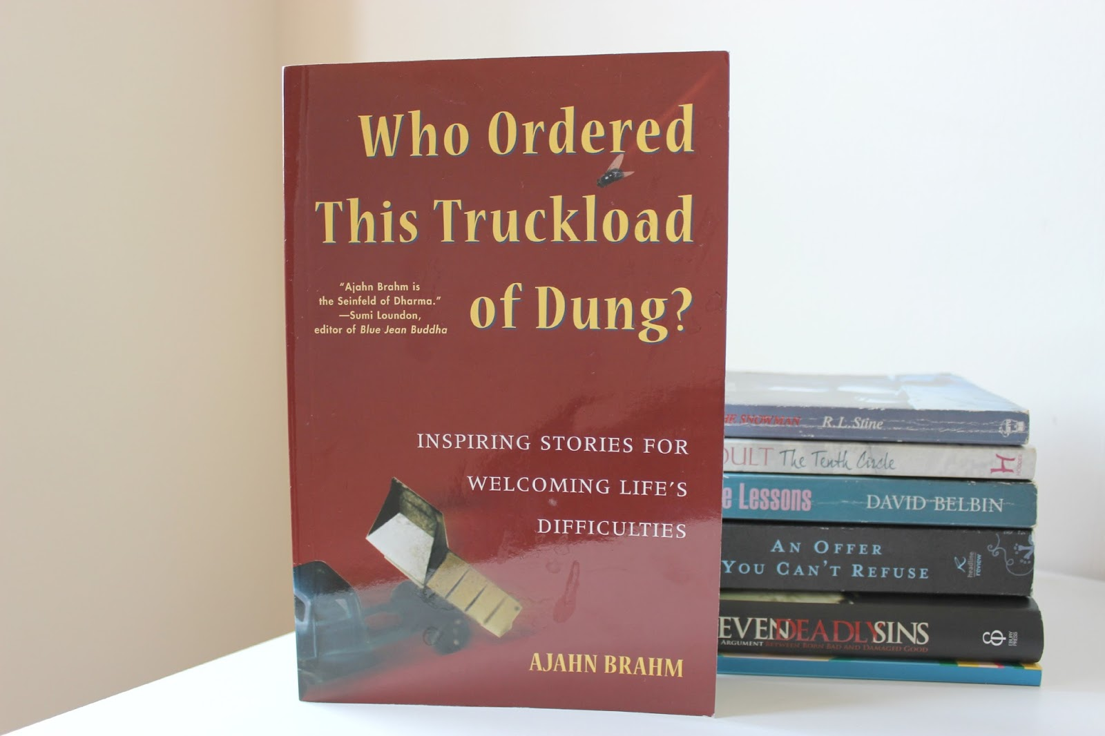 A picture of Who Ordered This Truckload of Dung? Inspiring Stories for Welcoming Life's Difficulties by Ajahn Brahm
