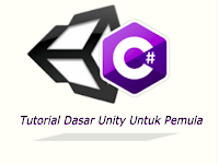 Tutorial Dasar Unity3D Untuk Pemula