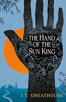 The Hand of the Sun King by JT Greathouse book cover