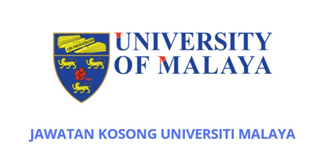 Jawatan Kosong UM 2021 Online Universiti Malaya
