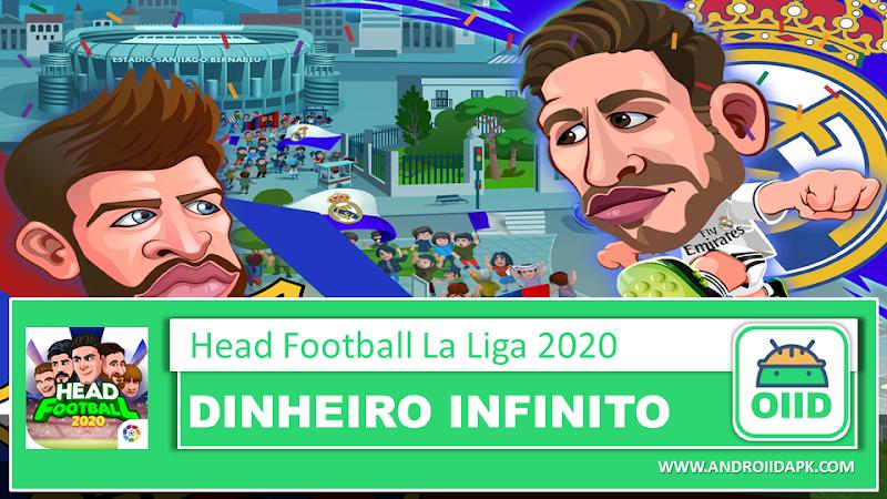 Head Football LaLiga 2020 – APK MOD HACK – Dinheiro Infinito