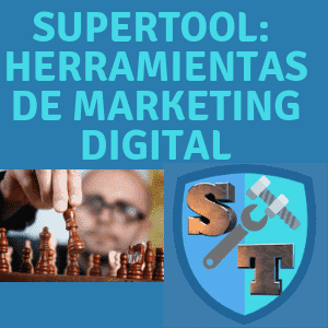 Supertool te muestra las herramientas de marketing digital para Pymes y emprender online