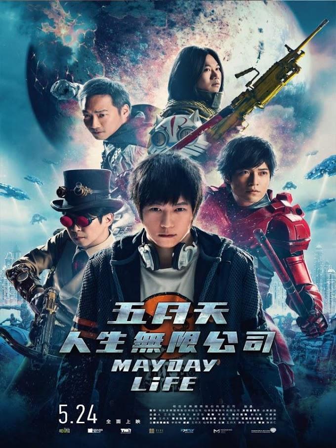Movie: Mayday Life (2019) [Chinese]
