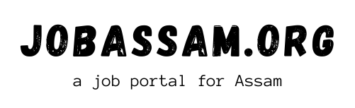 Jobassam.org :: Search Jobs In Assam , Assam Career Information for Assam