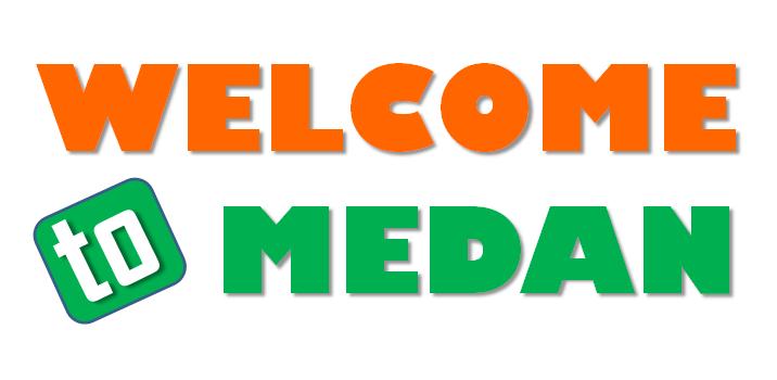 Welcome Medan