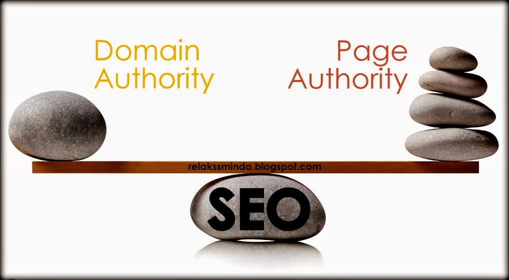 Kenali Domain Authority (DA) And Page Authority (PA)