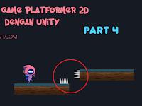 Cara Terbaru Membuat Game 2D Platformer Sederhana dengan Unity PART 4