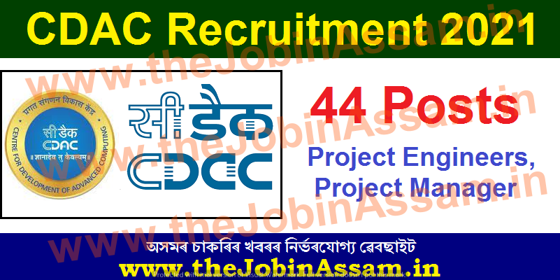 CDAC recruitment 2021: Apply Online for 44 Project Engineers, Project Manager Vacancy