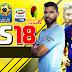 تحميل لعبة كرة القدم FTS 18 Mod FIFA 18 بآخر الانتقالات والاطقم الجديدة 17\18 (جرافيك خرافي) برابط واحد || ميديا فاير|| ميجا||