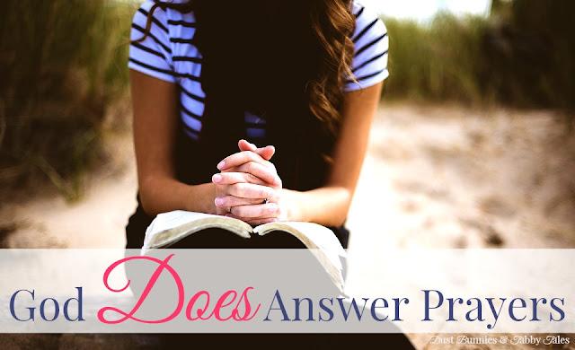 God Does Answer Prayers