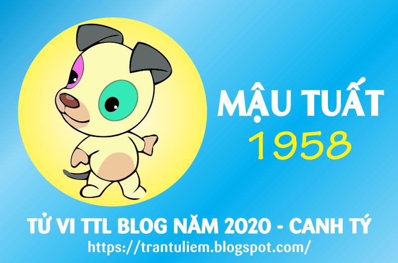 TỬ VI TUỔI MậU TUấT 1958 NĂM 2020