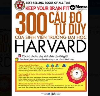 300 Câu Đố Tư Duy Của Sinh Viên Trường Đại Học Harvard ebook PDF EPUB AWZ3 PRC MOBI
