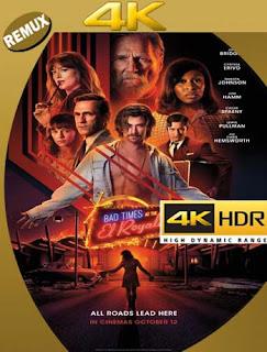 Malos Momentos En El Hotel Royale (2018) 4K REMUX 2160p UHD [HDR] Latino [GoogleDrive]