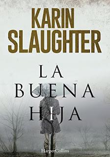 La buena hija / Karin Slaughter