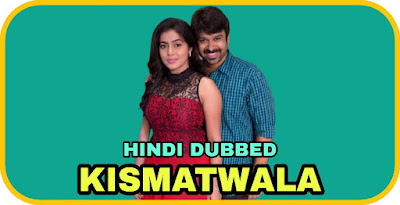 Kismatwala Hindi Dubbed Movie