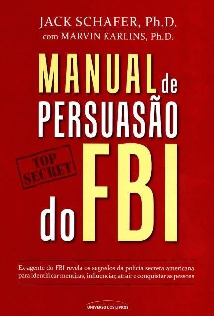 Manual de persuasão do FBI - Jack Shafer Download Grátis