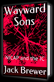 Wayward Sons - NICAP and the IC By Jack Brewer