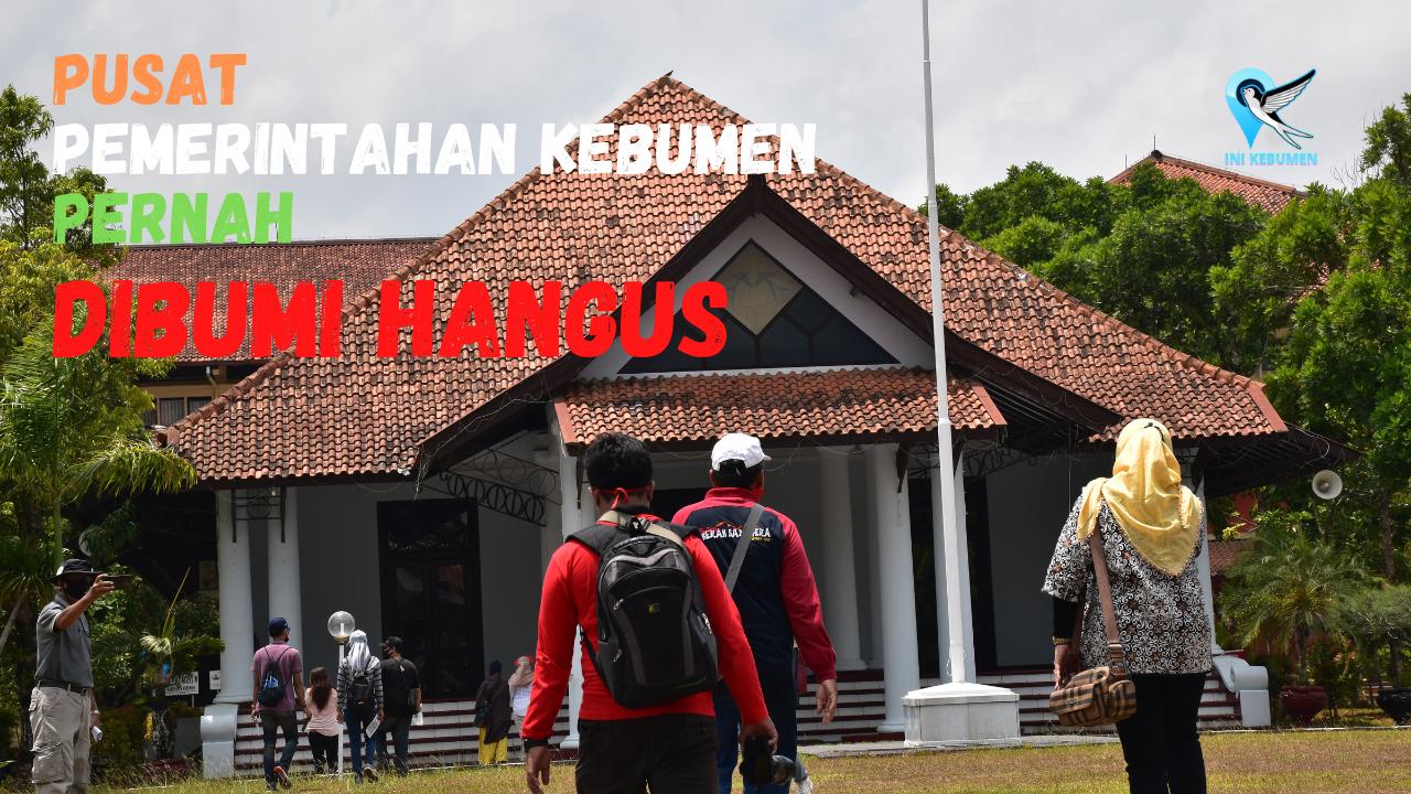 VIDEO: Pendopo Kabupaten Kebumen Pernah Dibumi Hangus