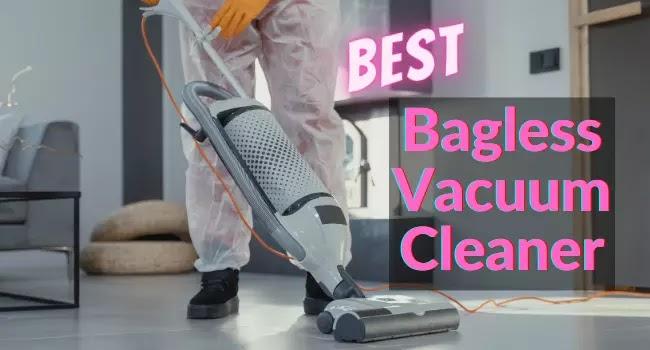 Best bagless vacuum Cleaner for hardwood floors and carpet