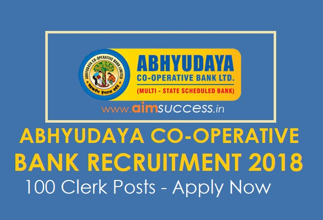 Abhyudaya Co-Operative Bank Recruitment 2018: 100 Clerk Posts - Apply Now