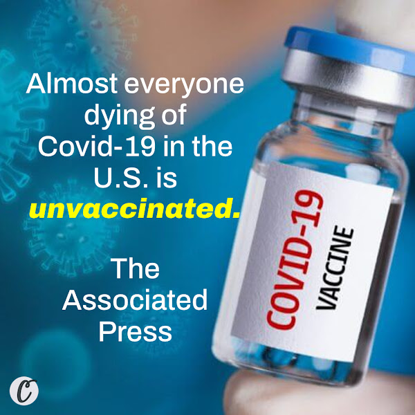 Almost everyone dying of Covid-19 in the U.S. is unvaccinated. — The Associated Press