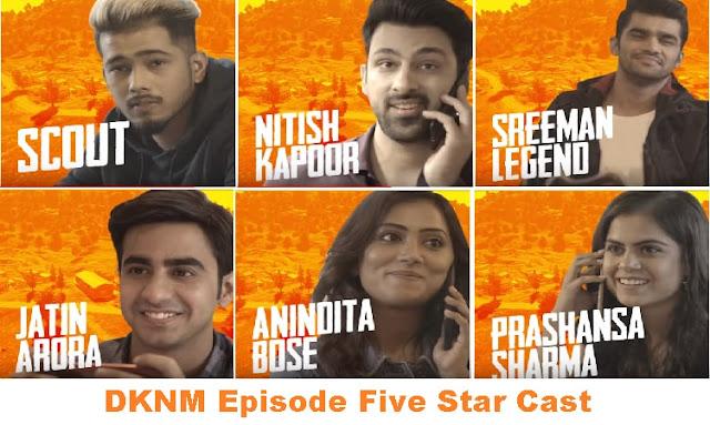 PUBG Mobile Web Series, DKNM, Star Cast