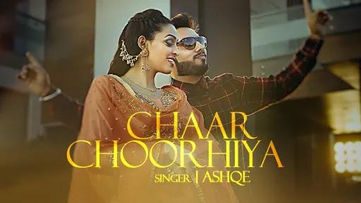 Chaar Chooriya Lyrics   Ashqe