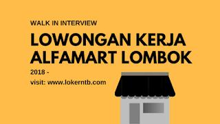 Lowongan Kerja Alfamart terbaru Lombok Februari 2018 Nusa Tenggara Barat