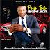 Gospel Music: Praise Baba - BabaSon