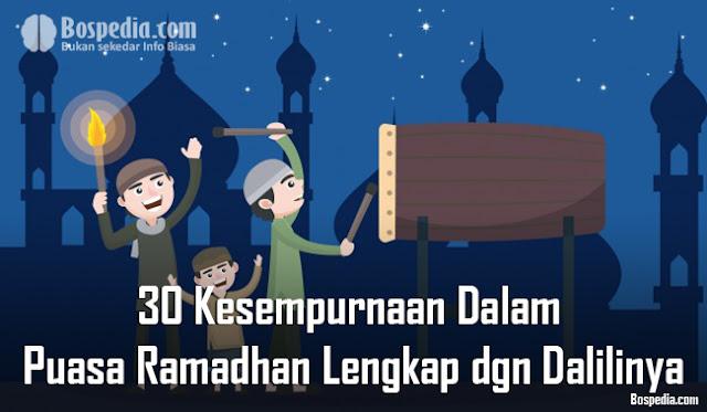 30 Kesempurnaan Dalam Puasa Ramadhan Lengkap dengan Dalilinya
