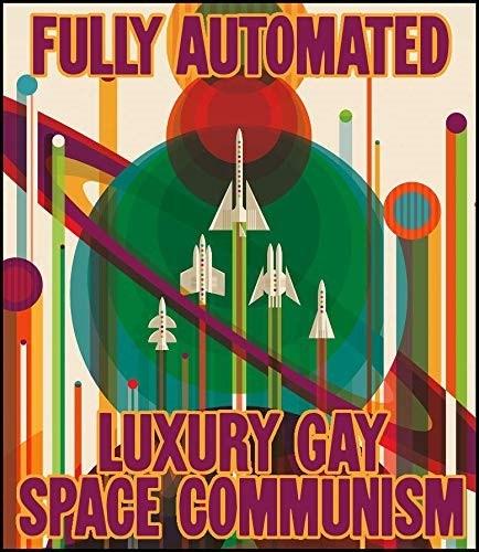 É o melhor tipo de comunismo