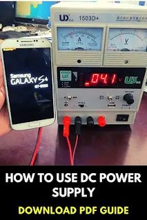 DC Power Supply guide for mobile phones repairing