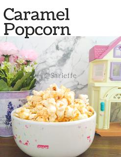 Popcorn Karamel Resep Camilan yang mudah dan enak dibuat