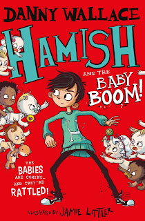 [Rezension] Hamish and the Baby Boom (4) – Danny Wallace