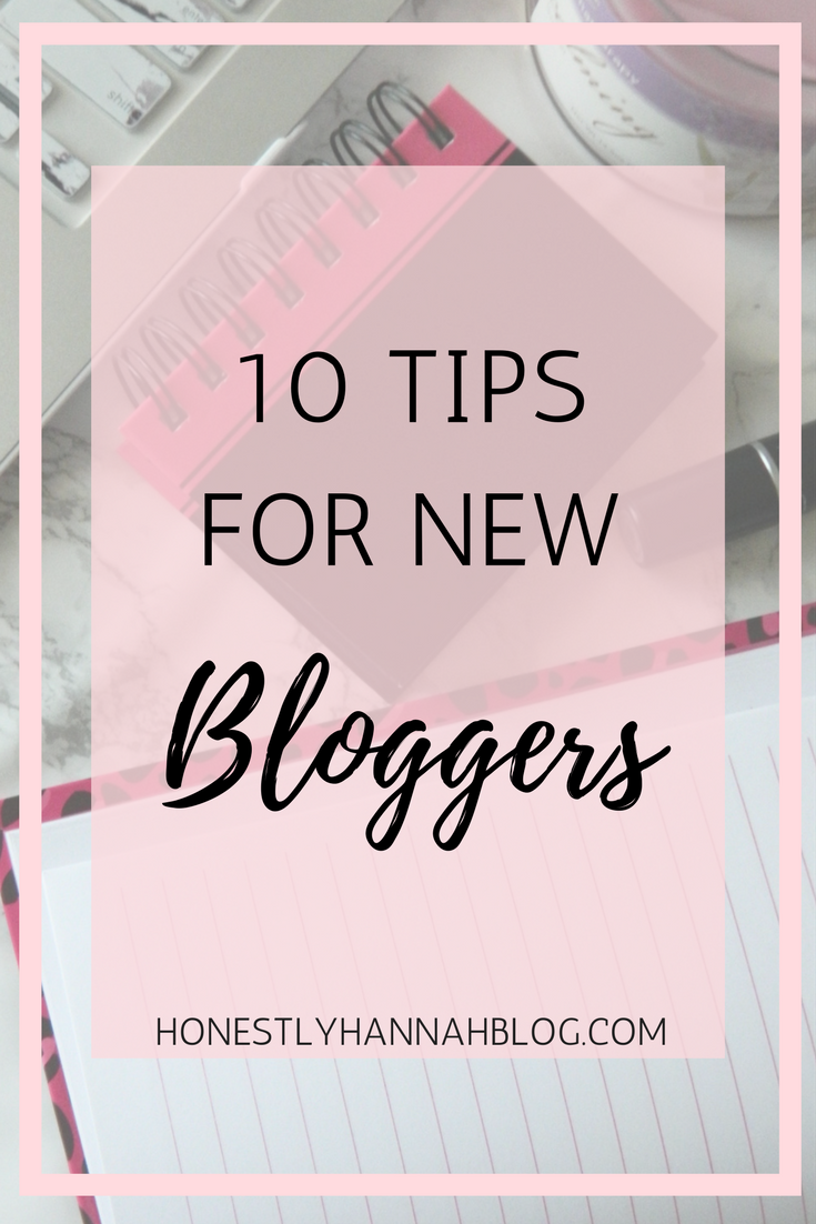 honestly-hannah-10-tips-for-new-bloggers