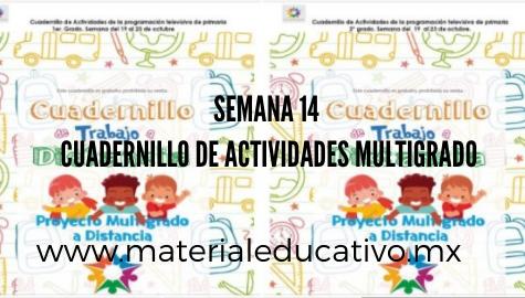 Cuadernillo de Actividades Multigrado Semana 14