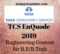 TCS EnQuode 2019-Engineering Contest for B E/B Tech| Registration