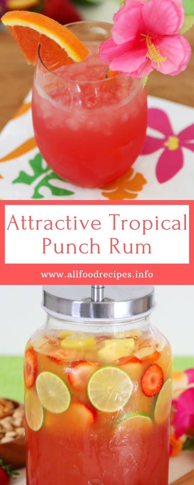 Attractive Tropical Punch Rum