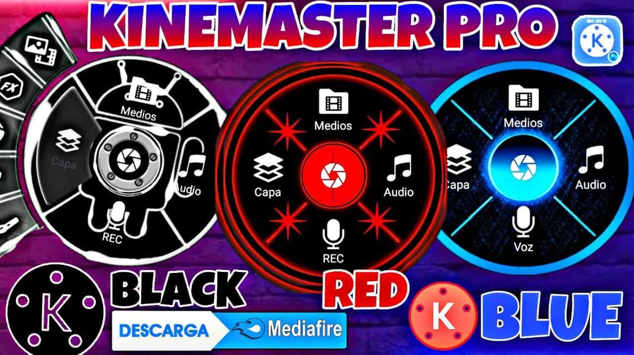 ᐉ DESCARGAR Kinemaster PRO APK [ MOD Black Dark Red y Blue ] Gratis 2021