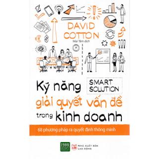 Kỹ Năng Giải Quyết Vấn Đề Trong Kinh Doanh ebook PDF-EPUB-AWZ3-PRC-MOBI