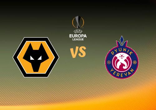 Wolverhampton Wanderers vs Pyunik  Resumen