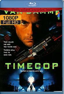 Timecop Policia Del Futuro [1994] [1080p BRrip] [Latino-Inglés] [GoogleDrive] RafagaHD