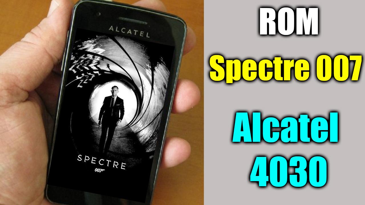 Rom Speed 007 Alcatel 4030