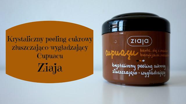 RECENZJA: krystaliczny peeling cukrowy złuszczająco-wygładzający cupuacu | Ziaja