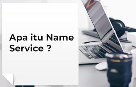 Apa itu Name Service Di Dalam Sistem Terdistribusi
